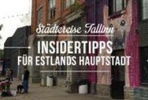 Reisetipps für Tallinn / Die besten Insidertipps für Deinen nächsten Besuch in Tallinn.