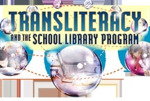 Transliteracy and the School Library Program