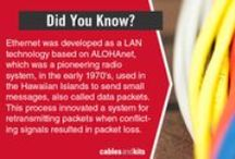Did You Know? / Little fun/interesting facts about networking equipment, products, and history / by CablesAndKits