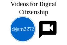 Videos: Digital Citizenship / These videos are useful when teaching Digital Citizenship.