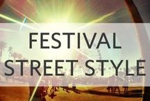 Festival Street Style / We loved the FAB outfits from our FAV music/art festivals! We want more fashion inspirations...