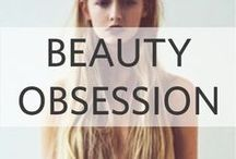 Beauty Obsessions / body and soul, everything is covered.
