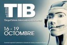 TIB 2013 - Targul Tehnic International Bucuresti / by Romexpo Bucuresti