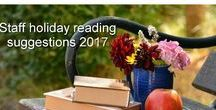 Staff holiday reads 2016 / Recommended summer holiday reading for QHS staff