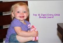 Sign Language / Using sign language with your typically developing baby or your developmentally delayed baby is a proven strategy to ellicit the spoken word and give them power to get what they want.  Here are articles and handouts on the top signs to teach them.
