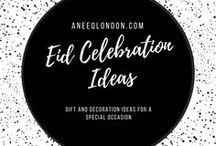 Eid Celebrations / Celebrating Eid Ideas for gifts, decorations and food