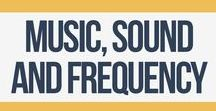 Music, Sound, Frequency, and the Arts / Seeking to learn about the power of sound and vibration? Here you are... | Music | Frequency | Creativity | Art | Sound | Healing | Vibration | Tuning | 528hz | 432hz | Solfeggio | Chords