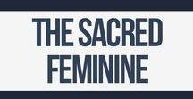 Women, Empowerment, and the Sacred Feminine