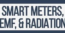 Smart Meters, The Smart Grid, Electromagnetic Frequencies (EMF), and Radiation