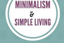 Minimalism and Simple living / How to be a minimalist and live a simpler life.  Simplicity wins.  Minimalism with children. Simple living and minimalism.