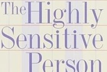 Highly Sensitive 1 / by Anna *