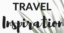 Travel Inspiration / Travel inspiration from around the web.