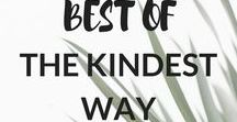 The Kindest Way - Best of Board / The best pins from The Kindest Way - A Lifestyle blog about sustainable living.