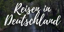 Reisen in Deutschland / Tipps und Routen für deine Reisen in Deutschland.