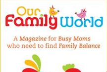 OurFamilyWorld / OurFamilyWorld-  loads of information on family life! Travel essentials and tips, healthy eating, recipes kids will love-  vegetarian, vegan or gluten-free, behavior advice and consequences for your strong-willed child, sibling rivalry, stages of pregnancy, life with a newborn and breastfeeding topics, mood lifters for bluesy days,  is that normal?, best products out there, fun games / crafts to keep life engaging and more! Really, we've got you covered! http://www.ourfamilyworld.com