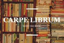 Carpe Librum / All things I love about reading books.
