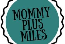 Best of Mommy Plus Miles