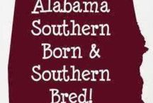 Sweet Home Alabama / by Kaye Carter-Sparrow