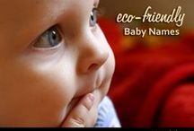 The Natural BABY / by Donna DeForbes @ Eco-Mothering