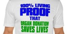 Save a Life / Save a Life - Donate!  Organs, tissue, eye tissue, bone marrow and blood.  It all saves lives.  Thank you!