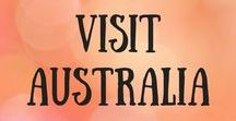 Visit Australia / Travel ideas and tips for Australia, including Sydney, Melbourne, Gold Coast, Cairns, Great Barrier Reef and Uluru