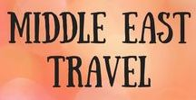 Middle East Travel / Travel itineraries inspiration, ideas and tips for all countries in the Middle East, including Jordan, Iran, Israel, Oman, Dubai and Abu Dhabi. Middle Eastern travel.