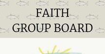 FAITH Group Board / Christian Faith Group Board. To join please follow board administrator and email yvonne@faithpositiveread.com with your pinterest email for an invite. God bless you!