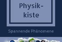 Physik - Kiste / Physik des Alltags: Spannende Themen in Keinsteins Kiste