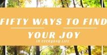 Find your joy / how to find joy in life find joy in the small things