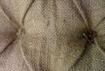 Burlap / The poor man's linen