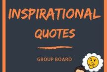 Inspirational Quotes / This group board is dedicated for inspirational quotes. Please share on this group board the quotes inspiring you. Thank you for contributing relevant content. If you like to be added to this board, follow my entire profile first and then leave a comment on any of my recents pins on this board. Happy pinning! www.guezmarketing.eu
