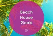 Beach House Goals