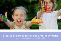 Festa Infantil / Inpiração de decorações de festas infantis
