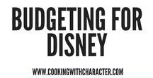 Budgeting for Disney / Saving Money, frugal tips, and general budgeting tips for a Disney vacation.