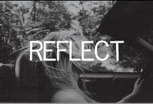 REFLECT / all things that make me... me / by Linsey Gray