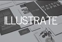 ILLUSTRATE / all things graphic... / by Linsey Gray