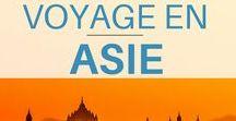 Voyage en Asie / Récits, conseils, et astuces pour voyager en Asie   Asie Voyage   Voyager en Asie   Asie paysage   Asie du sud est   Asie