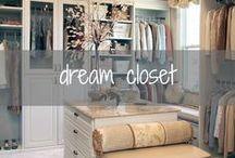 { dream closet }