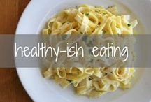{ healthy-ish eating }