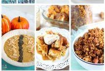 Fall Foodie / Fall foods we love!