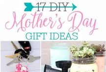 Mother's Day Ideas / Ideas for the amazing moms in our lives!