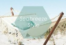 // SEABREEZE STYLE // / by Foxy Originals