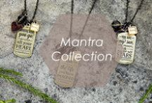 Mantra Collection / Throughout your travels near and far these meaningful messages fill your days with optimism, positivity, and mindfulness, helping you be present in every moment.  http://www.foxyoriginals.com/Mantra.html
