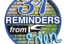 31 Reminders from Eden / We live in Eden Lost. We forget we were meant for Eden! These reminders will call to the deep in you and whisper, this my child is who you were meant to be AND who you WILL be!