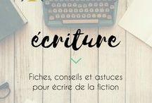 Écriture | Writing / Sur l'art délicat d'écrire de la fiction : nouvelles, romans, poésie...