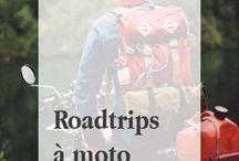 Roadtrips à moto / Voyages à moto
