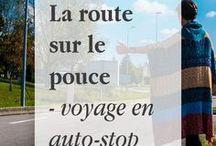 La route sur le pouce - auto-stop / Voyage en auto-stop