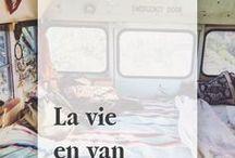 La vie en van / Voyages, roadtrips et vie en van.