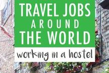 Travel Jobs / Look for Jobs around the world that can allow you to travel and help you make some money!