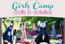 Girls Camp / by Amanda Baumgartner